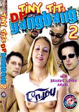 Tiny Tits DP Gangbang 2