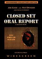 Closed Set Oral Report