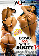 Bomb Ass White Booty 14