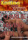 Charlie Having Fun