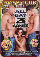 All Gay 3 Somes