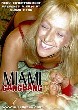 Miami Gangbang