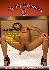 Panty Droppas 3