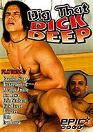 Dig That Dick Deep