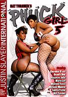Phuck Girl 5