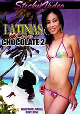 Latinas Love Chocolate 2