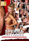 Sperma Attacke