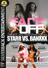 Face Off: Starr Vs. Banxxx