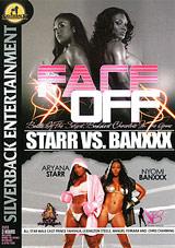 Face Off: Starr Vs. Banxxx