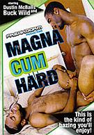 Magna Cum Hard