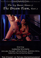 The Ivy Manor Slaves 3: The Dream Team Part 2