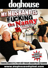 My Husband Is Fucking The Nanny 2