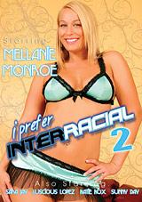 I Prefer Interracial 2