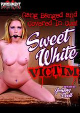 Sweet White Victim
