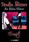 Studio Bizarr: Die Alpha-Sklaven
