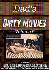 Dad's Dirty Movies 5