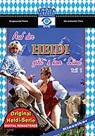 Heidi: Auf Der Heidi Gibt 's Koa' Sund