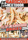 Filthy Neighborhood Orgies