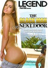 The Black Man Next Door