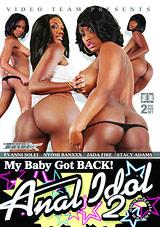 My Baby Got Back: Anal Idol 2