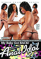 My Baby Got Back: Anal Idol 2