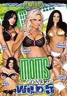 Moms Gone Wild 5