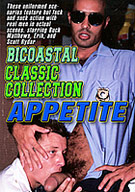 Bicoastal Classic Collection: Appetite