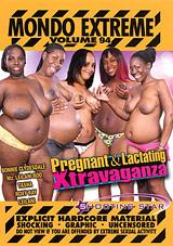 Mondo Extreme 94: Pregnant And Lactating Xtravaganza