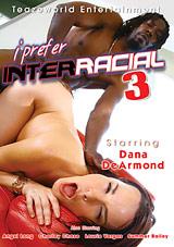 I Prefer Interracial 3