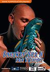 Sneaker Sex 2: Kick It Harder