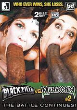 Blackzilla VS Manaconda 2 Part 2