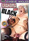 Grandma Goes Black 2