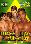 Brazilian Meat 4: Rompin' In Rio