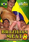 Brazilian Meat 8: Brazilian Brothers