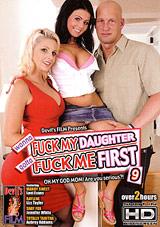 Wanna Fuck My Daughter Gotta Fuck Me First 9