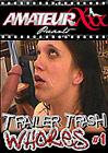 Trailer Trash Whores