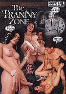 The Tranny Zone