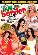 Porn Fidelity's Run For The Border 5