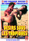 Lust Under The Tropics - French