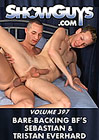 ShowGuys 397: Bare-Backing BF's Sebastian And Tristan Everhard