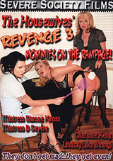 The Housewives' Revenge 3: Mommies On The Rampage