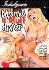 Mom's A Muff Diver