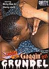 Gaggin' On Grundel