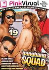 Gang Bang Squad 19