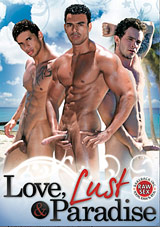 Love, Lust And Paradise