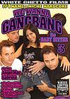 We Wanna Gangbang The Baby Sitter 3