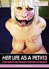 Petgirls 13: Her Life As A Pet