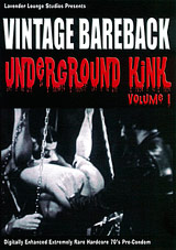 Vintage Bareback: Underground Kink