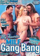 My Favorite MILF Gang Bang