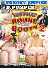 Big Phat Round White Booty 2 Part 2